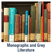 Monograph Collection and Grey Literature