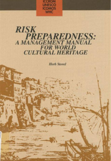Risk Preparedness: A Management Manual for World Cultural Heritage