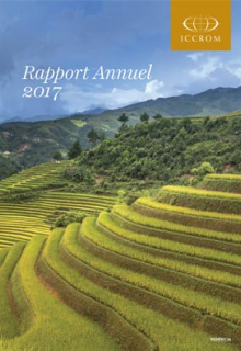ICCROM Rapport annuel 2017
