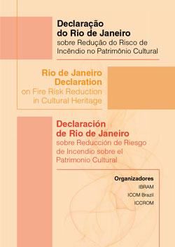 Rio de Janeiro Declaration on Fire Risk Reduction in Cultural Heritage