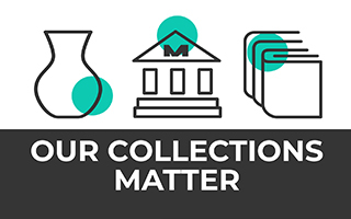 Our Collections Matter