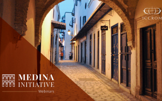 "ICCROM-Sharjah is launching ""MEDINA"" Initiative webinars"
